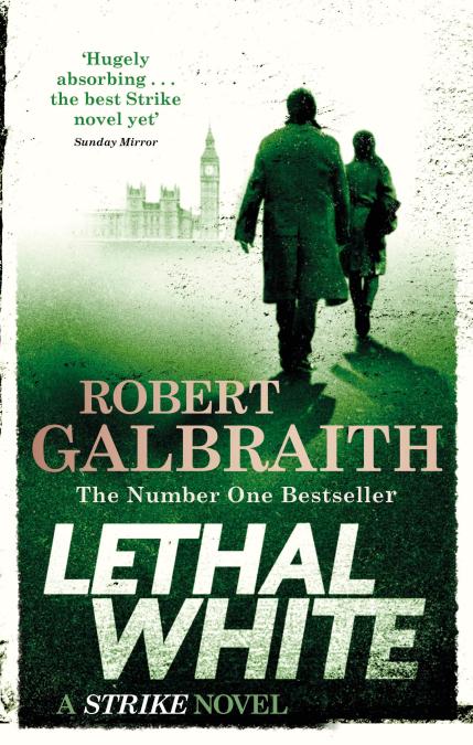 Robert Galbraith Lethal White